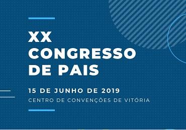 Inscrições abertas para o XX Congresso de Pais