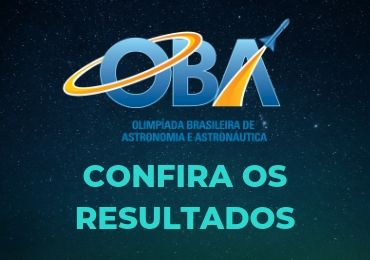 Confira o resultado interno da Olimpíada de Astronomia e Astronáutica (OBA)