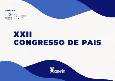 Fique por dentro do XXII Congresso de Pais. Assista aqui as palestras!